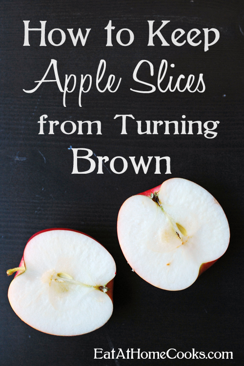 How to Keep Apple Slices from Turning Brown for Several Days - Eat