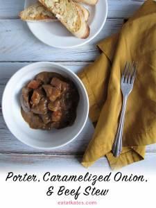 Porter, Caramelized Onion, & Beef Stew
