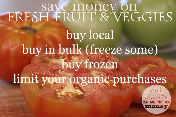 Tips to save money on fruits and vegetables