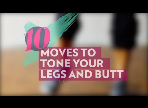 10 Awesome Moves to Tone Your Butt & Legs