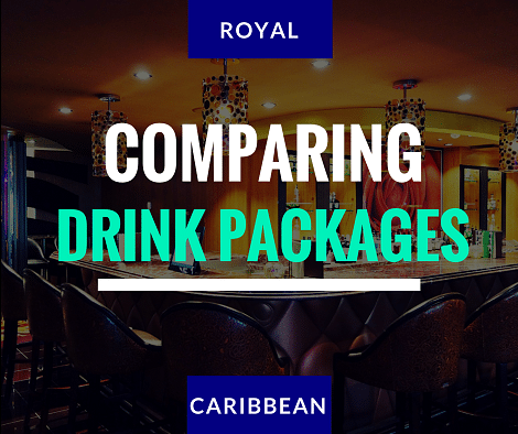 The Ultimate Guide to Royal Caribbean Drink Packages
