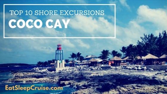 Top Ten Coco Cay Excursions