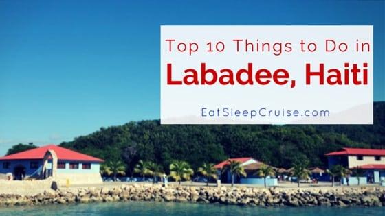 Top 10 Things To Do In Labadee Haiti