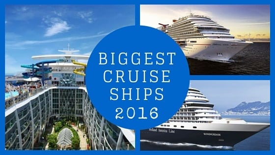 8 Biggest Cruise SHips feature