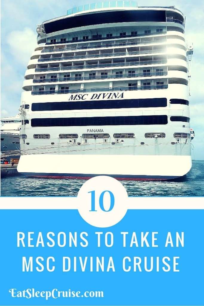 10 Reasons to take an MSC Divina Cruise