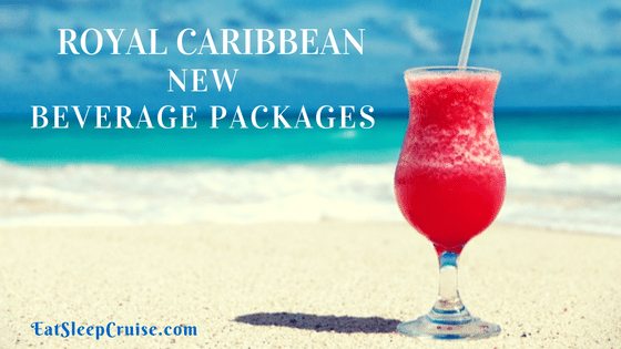Update On Brand New Royal Caribbean Beverage Packages