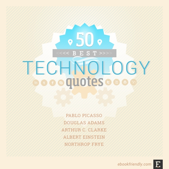 50 most popular technology quotes - technical education essay