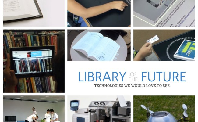 Library Of The Future 8 Technologies We Would Love To See