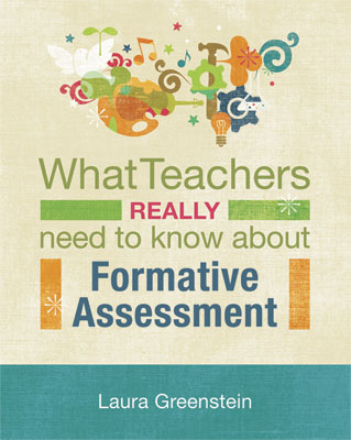 What Teachers Really Need to Know About Formative Assessment - formative assessment strategies