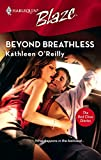Beyond Breathless (Harlequin Blaze)