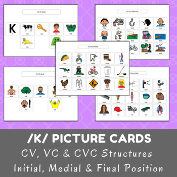 /k/ Picture Cards - CV, VC  CVC - Initial, Medial  Final Position