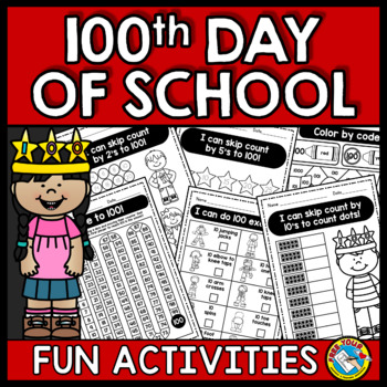 100TH DAY OF SCHOOL ACTIVITIES KINDERGARTEN (WORKSHEETS AND MORE)