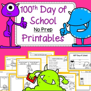 100th Day of School Math, Literacy, and Just for Fun Activities (Grades