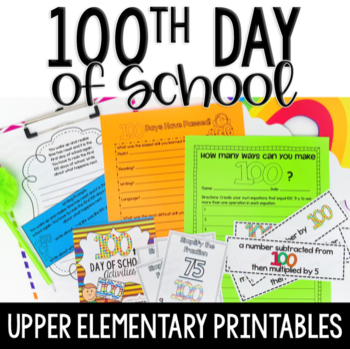 100th Day of School Activities Upper Elementary 100 Days of School