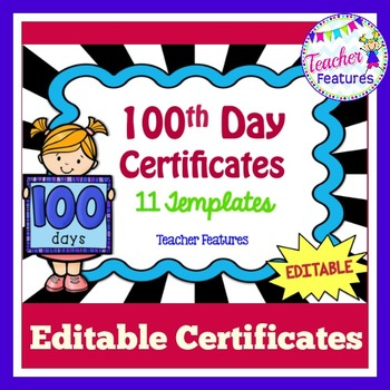 100th Day of School Editable Award Certificates FREEBIE TpT