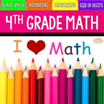 4th Grade Math Unit 1 - Place Value and Rounding by Ashleigh TpT - place value unit