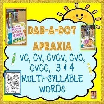 DAB-A-DOT APRAXIA CV, VC, CVC, CVCV, CVCC, 3  4 Syllable