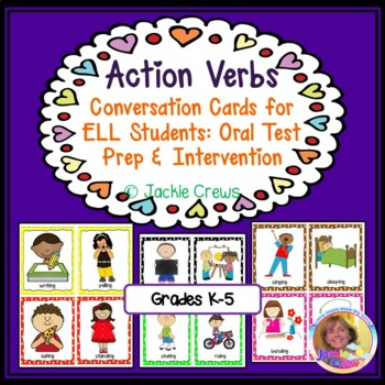 ACTION VERBS Conversation Cards for ELL Students Oral Test Prep - action verbs