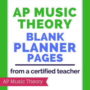 AP Music Theory Blank Teacher Planner Pages by TeachingWise TpT