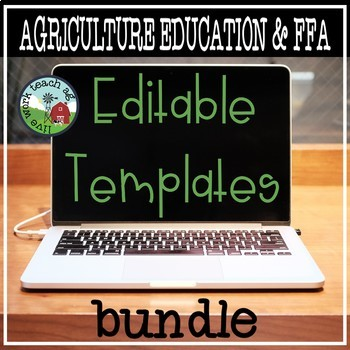 FFA and Agriculture Education EDITABLE Templates BUNDLE! by Live