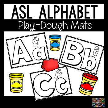 Alphabet ASL Play Dough Mats American Sign Language by The Therapy Mama