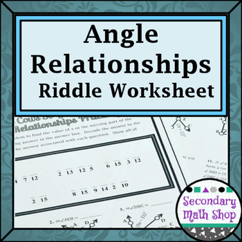 Angle Relationships (Linear Pair, Vertical, Complementary) Riddle