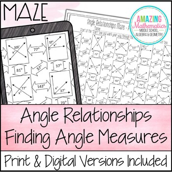 Angle Relationships Maze - Finding Angle Measures by Amazing Mathematics