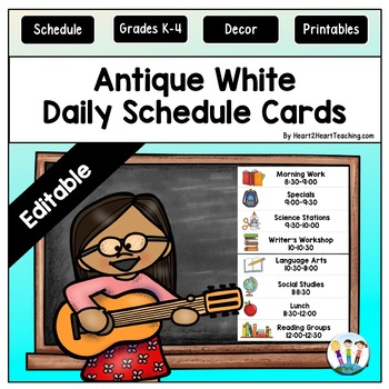 Antique White Daily Schedule Cards {EDITABLE} by Heart 2 Heart Teaching