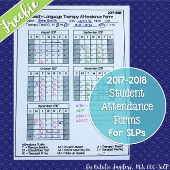 FREE SLP Attendance Form for the 2017-2018 School Year by Natalie