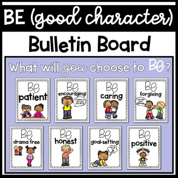 BE Bulletin Board With Positive Character Traits by The Responsive