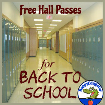 Back to School - Free Hall Pass Slips by HappyEdugator TpT