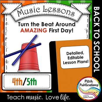 Back to School Music Lesson Plan! 4th and 5th Turn the Beat Around