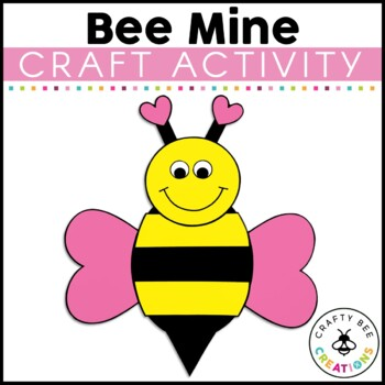Valentines Day Craft {Bee Mine} by Crafty Bee Creations TpT