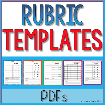 Blank Rubric Templates by The Techie Teacher Teachers Pay Teachers