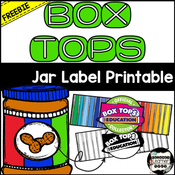 Box Tops-Printable Jar Label by PrimaryLearnerSpot TpT