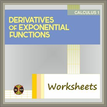 Derivatives Of Exponential Functions Teaching Resources Teachers