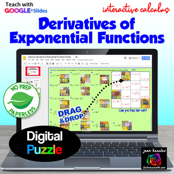 Calculus Derivatives of Exponential Functions Puzzle with GOOGLE Slides™