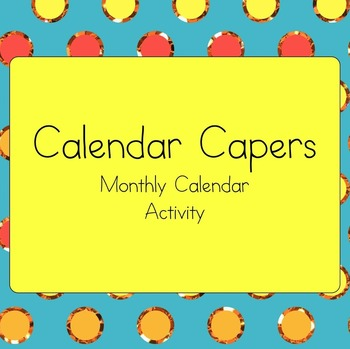 Calendar Skills {A Simple  Fun Monthly Calendar Activity} by Carol