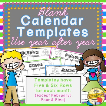 Calendar REUSABLE Templates by MsEducator Teachers Pay Teachers