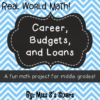 Career Project with Budgets and Loans by Miss S\u0027s Sixers TpT