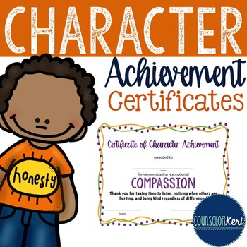 Character Award Certificates - Elementary School Counseling