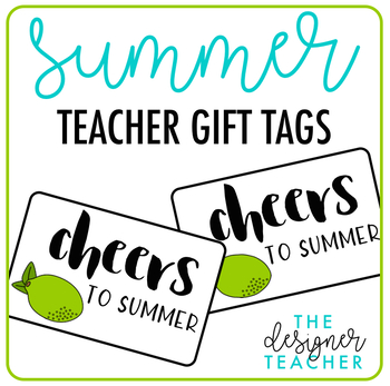 Cheers to Summer Teacher Gift Tag by The Designer Teacher TpT
