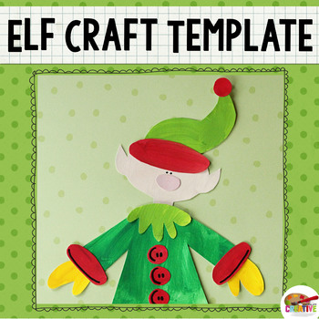 Christmas Elf Craft Printable Template by Keeping Life Creative TpT