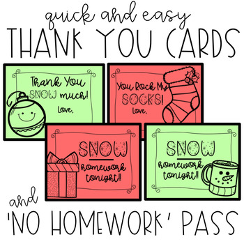 Christmas Holiday THANK YOU cards and NO HOMEWORK Pass - Easy Class