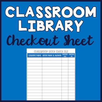 Classroom Book Checkout Sheet by Jenn Keigher Teachers Pay Teachers