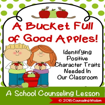 A Bucket of Good Apples Positive Classroom Character Traits TpT