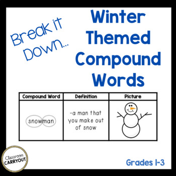 Compound Words WINTER by Classroom Carryout Teachers Pay Teachers
