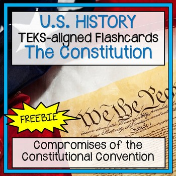 Compromises of the Constitutional Convention Flashcards