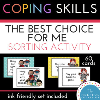 Coping Skills Making Good Choices Activity by The Helpful Counselor