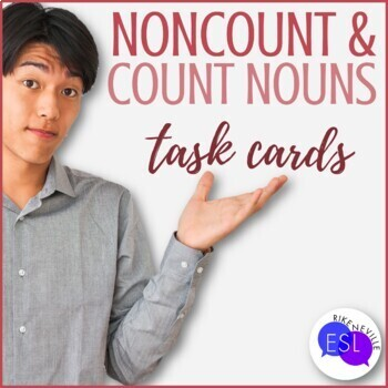 Count  Noncount Nouns (Task Cards) by Rike Neville TpT